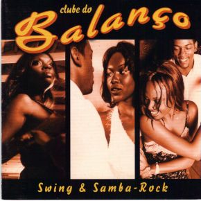 Le Clube do Balanço et un documentaire sur le samba-rock