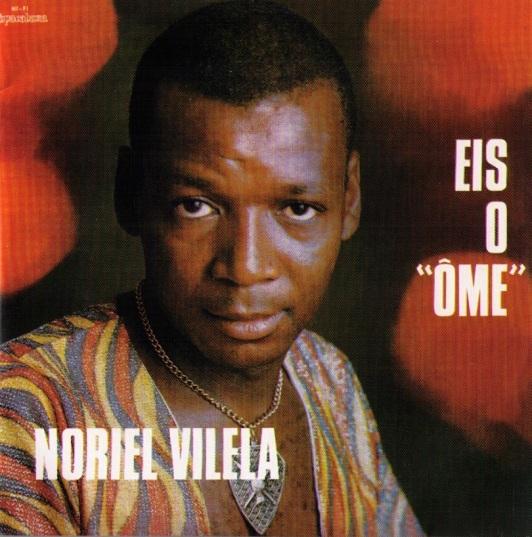 Noriel Villela - eis o ôme