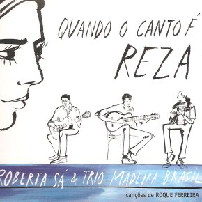 Roberta Sá et le Trio Madeira Brasil chantent RoqueFerreira