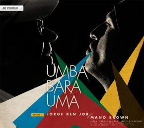 Jorge Ben chante «Umbabarauma» (version2010)