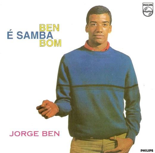 Jorge Ben - ben é samba bom
