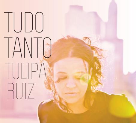 Tulipa Ruiz - tudo tanto