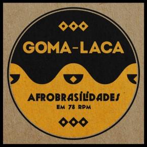 De 78 à 320 : l'Afro-Brésil deGoma-Laca