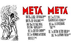La Tournée européenne de Metá Metá!