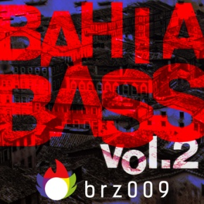 Bahia Bass Vol. 2 : secousse !