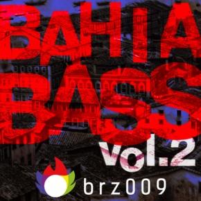 Bahia Bass Vol. 2 : secousse!