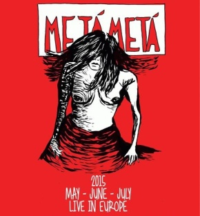 Metá Metá, nouvelletournée