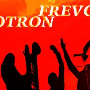 Le Frevotron de DJDolores