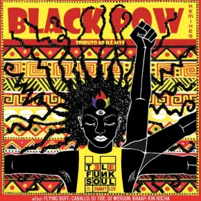 Black Pow Remixes, Ilê Aiyê en mode Bahia Bass