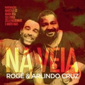 Rogê et Arlindo Cruz, le Samba dans lesang