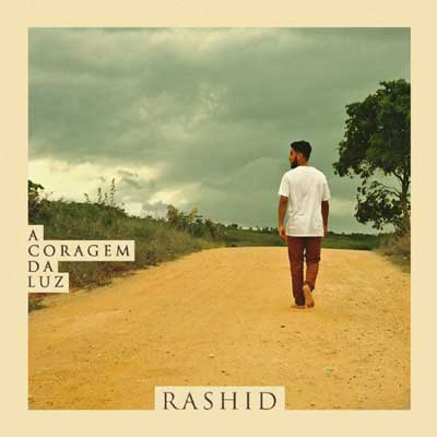 Rashid A Coragem da Luz