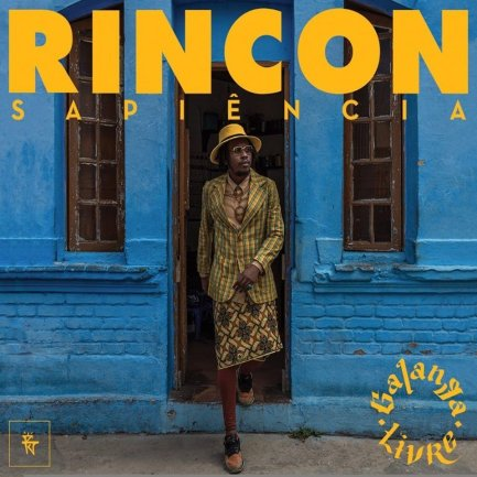 Rincon Sapiência Galanga Livre